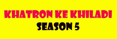 Fear Factor Khatron Ke Khiladi Season 5