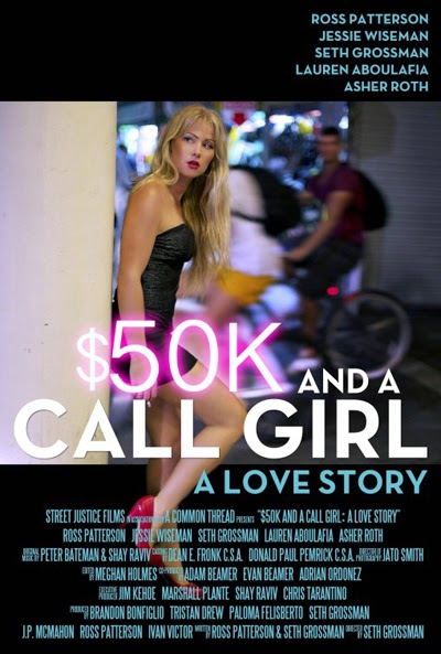 $50K and a Call Girl - A Love Story