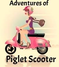 Adventures of Piglet Scooter