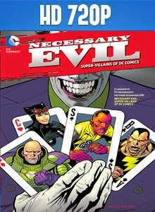 Necessary Evil Super-Villains Of DC Comics 720p Subtitulada