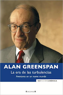 La Era de las Turbulencias: Aventuras en un Nuevo Mundo - Alan Greenspan