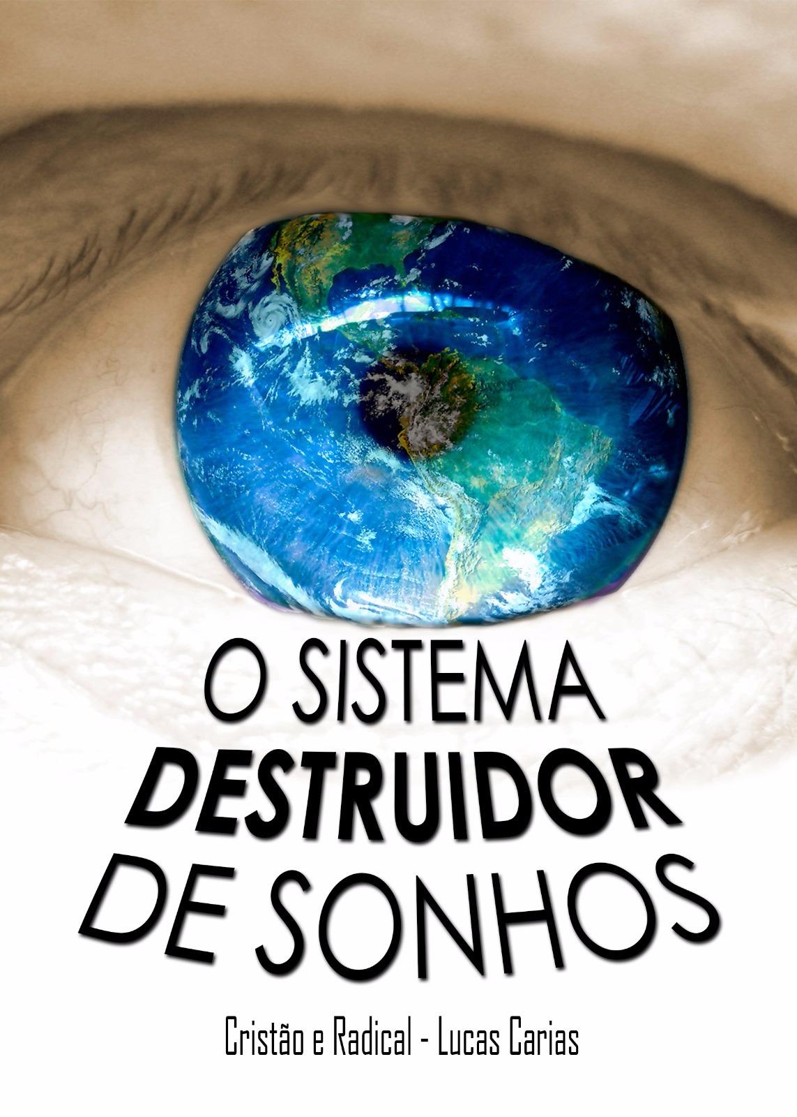 Adquira o Livro - O sistema Destruidor de Sonhos
