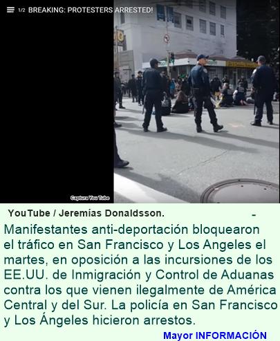 Manifestaciones en California contra la deportación