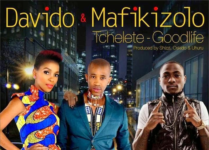 AUDIO+VIDEO: Davido ft. Mafikizolo – Tchelete (Goodlife)