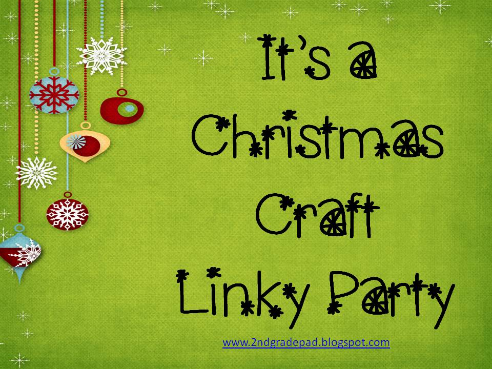 Christmas Craft Party Ideas Part - 50: 2nd Grade Pad - Blogger