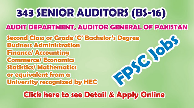 343 Senior Auditors Jobs 2016 in FPSC for Auditor General of Pakistan