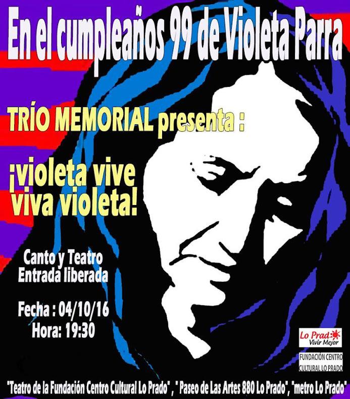 LO PRADO: EN EL CUMPLEAÑOS 99 DE VIOLETA PARRA