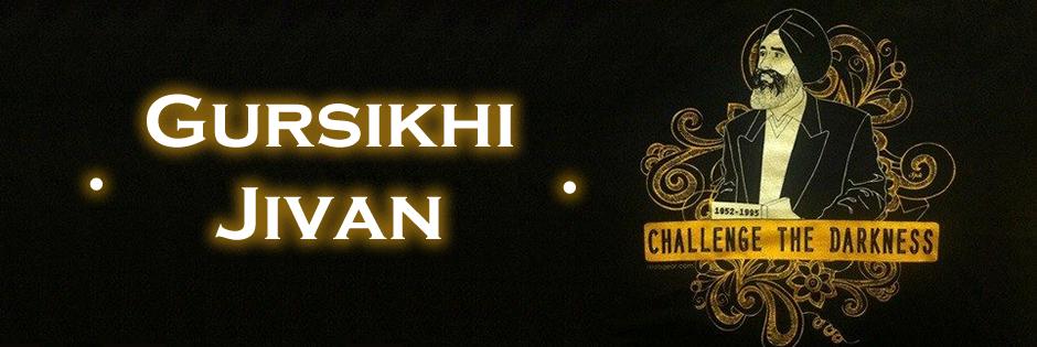 Gursikhi Jivan