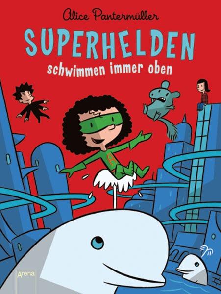 Superhelden schwimmen immer oben; 2014