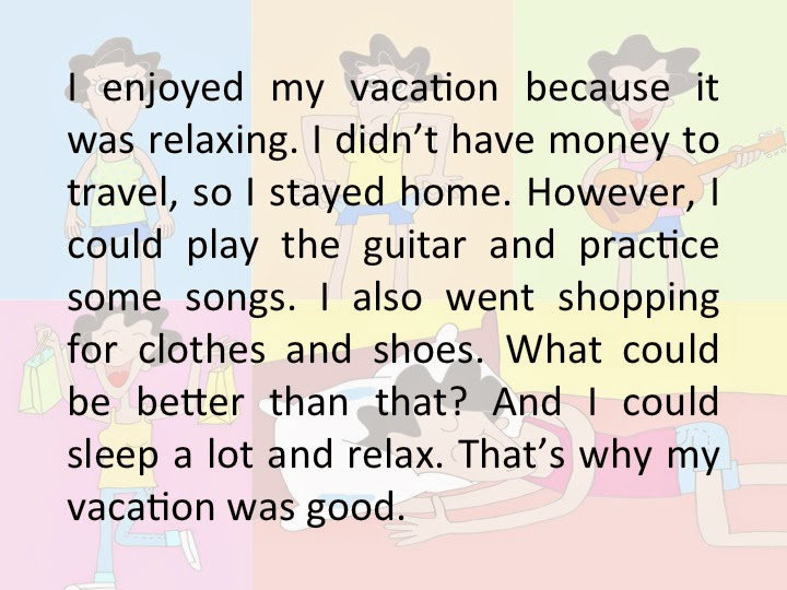 ielts essay about vacation you enjoyed a lot Ielts speaking part ii | describe a toy you used to play  i also enjoyed ball  describe a product you recently bought ielts essay about the advantages and.