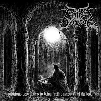 "ANIMA DAMNATA - ""NEFARIOUS SEED GROWS TO BRING FORTH SUPREMACY OF THE BEAST"""