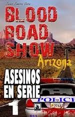 Blood Road Show 1, Arizona