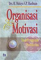 toko buku rahma: buku ORGANISASI DAN MOTIVASI, pengarang malayu s.p hasibuan, penerbit bumi aksara