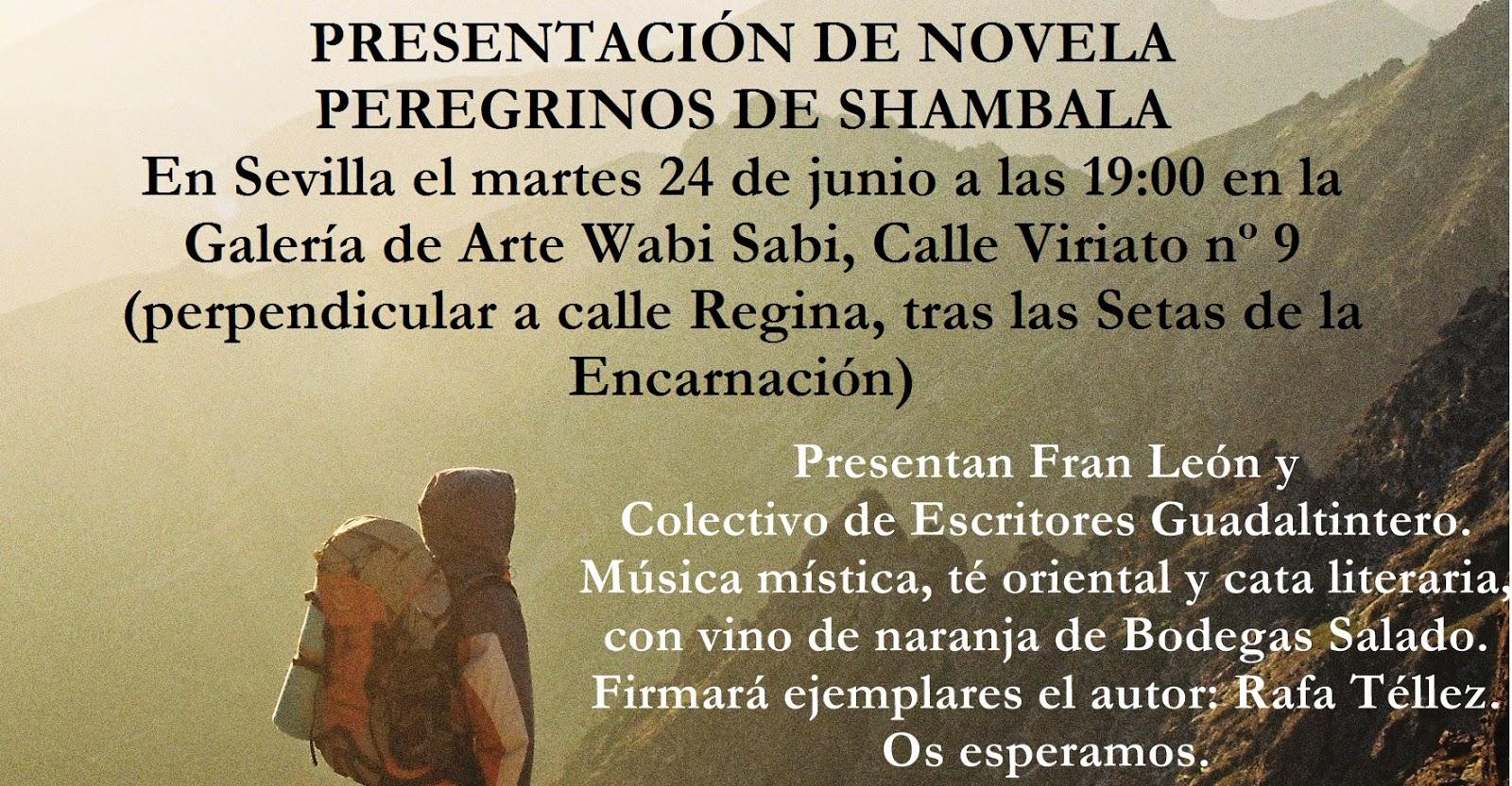 Peregrinos de Shambala ,novela de Rafael Téllez Romero