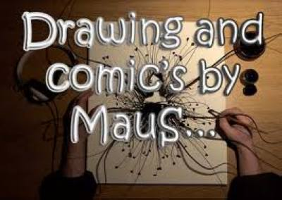 Drawings and Comic's by MauS