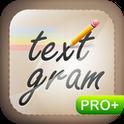 Textgram Pro 2.0.3 Apk