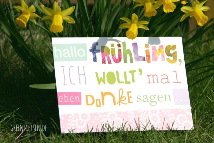 Hallo Frühling, ich woll' mal eben Danke sagen