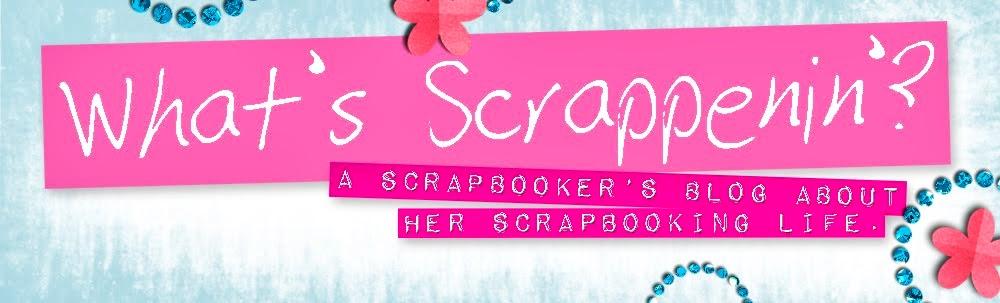What's Scrappenin'?