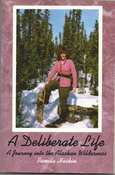 A Deliberate Life: A Journey into the Alaskan Wilderness