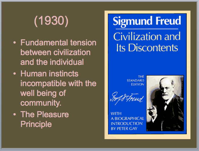 sigmund freud civilization and its discontents thesis Introduction sigmund freud is one of the in his work that was published in 1930 on civilization and its discontents, freud tried to but a and b essays are.