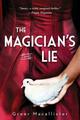 The Magician's Lie (paperback) by Greer Macallister