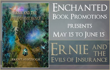 Ernie and the Evils of Insurance by Brent Ayscough