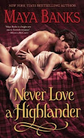 Review of Never Love A Highlander by Maya Banks