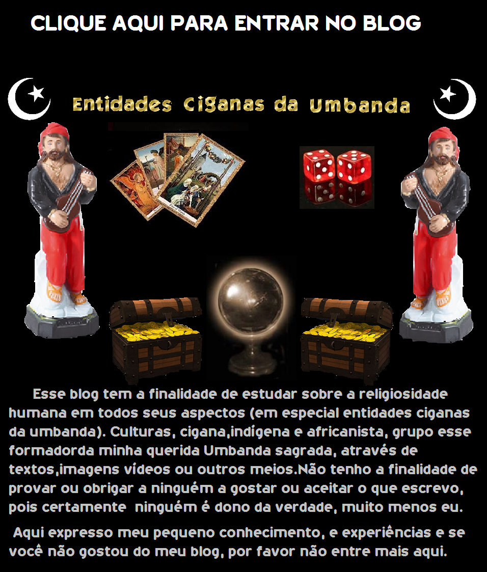 Entidades Ciganas da Umbanda (Clique Aqui) para entrar.