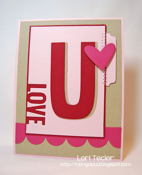 Love U-designed by Lori Tecler-Inking Aloud-stamps and dies from My Favorite Things