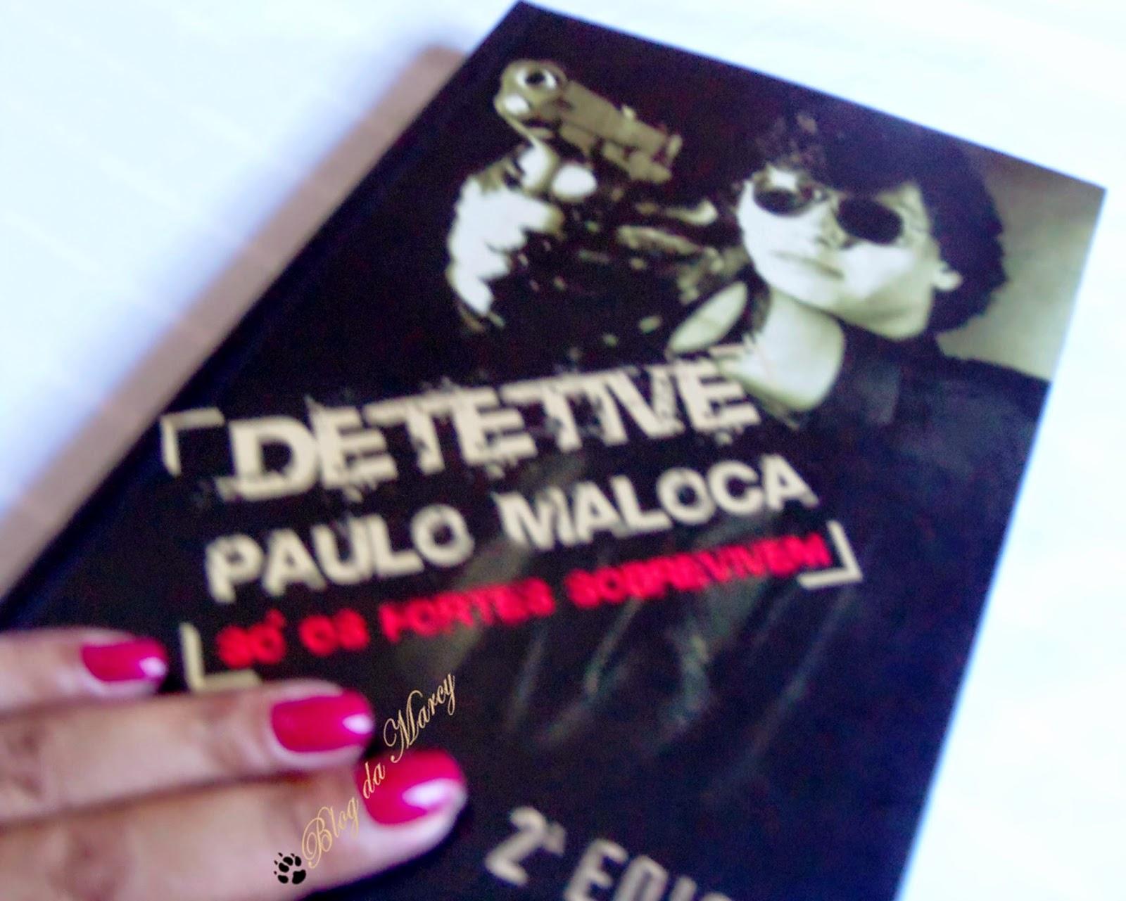 Detetive Paulo Maloca
