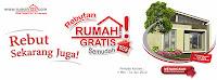 event Rebutan Rumah Gratis!