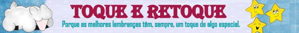 TOQUE E RETOQUE