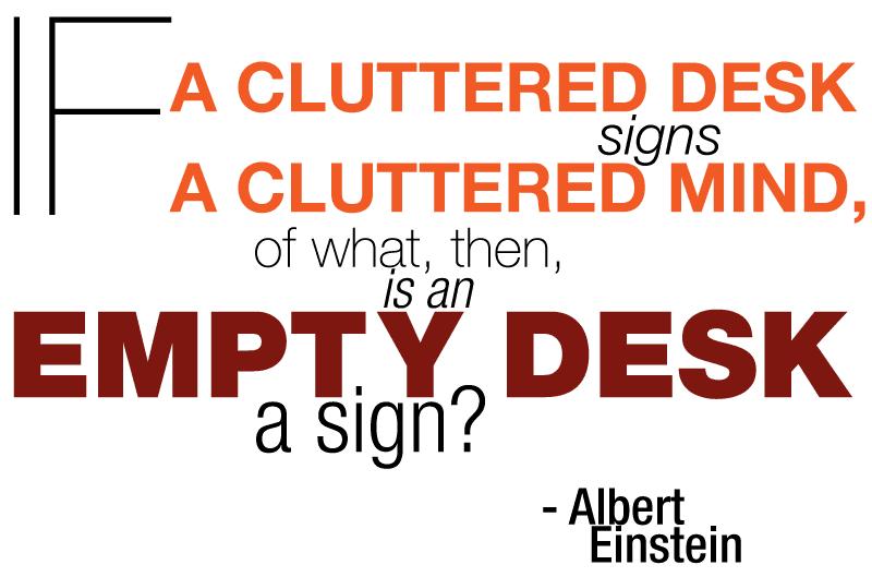 Clean Desk Quotes Quotesgram
