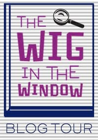 The Wig in the Window Blog Tour