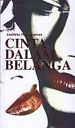 toko buku rahma: buku CINTA DALAM BELANGA, pengarang ambhita dhyaningrum, penerbit kakilangit kencana