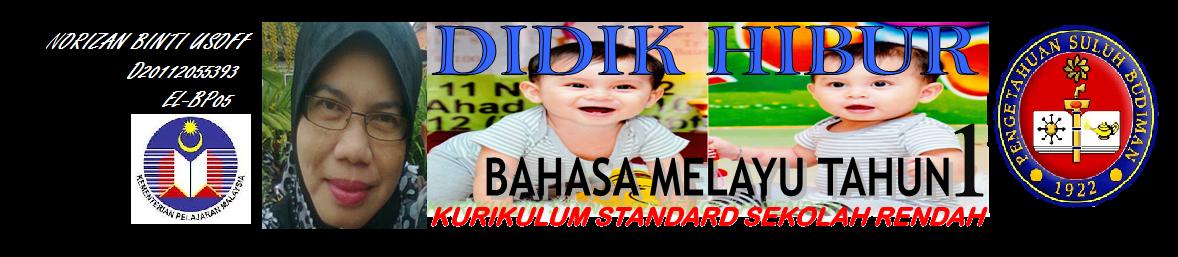 DIDIK HIBUR BAHASA MELAYU KSSR TAHUN 1