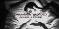 CURIOSIDADES EN VÍDEOS