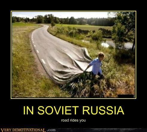 In Soviet Russia Car Drives You Origin
