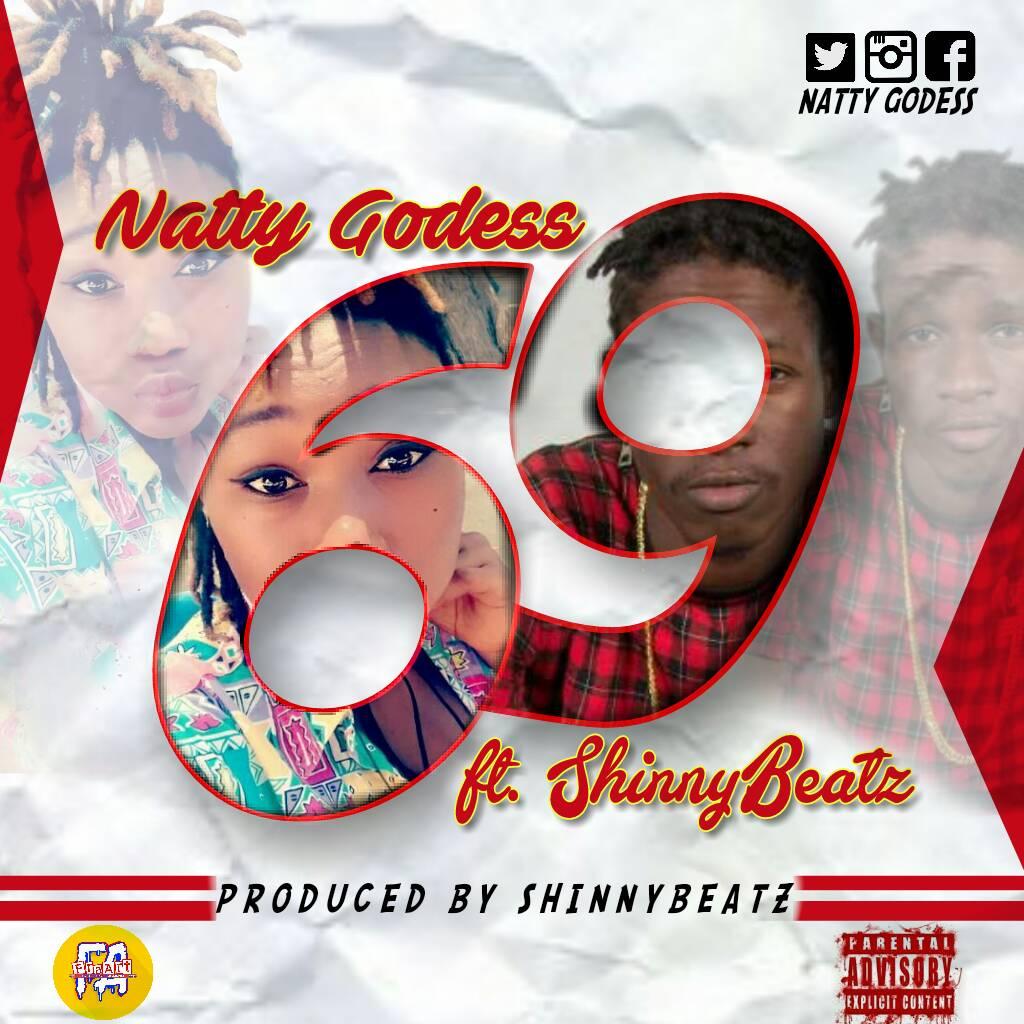 Natty Godess 69 Prod By Shinny Beatz