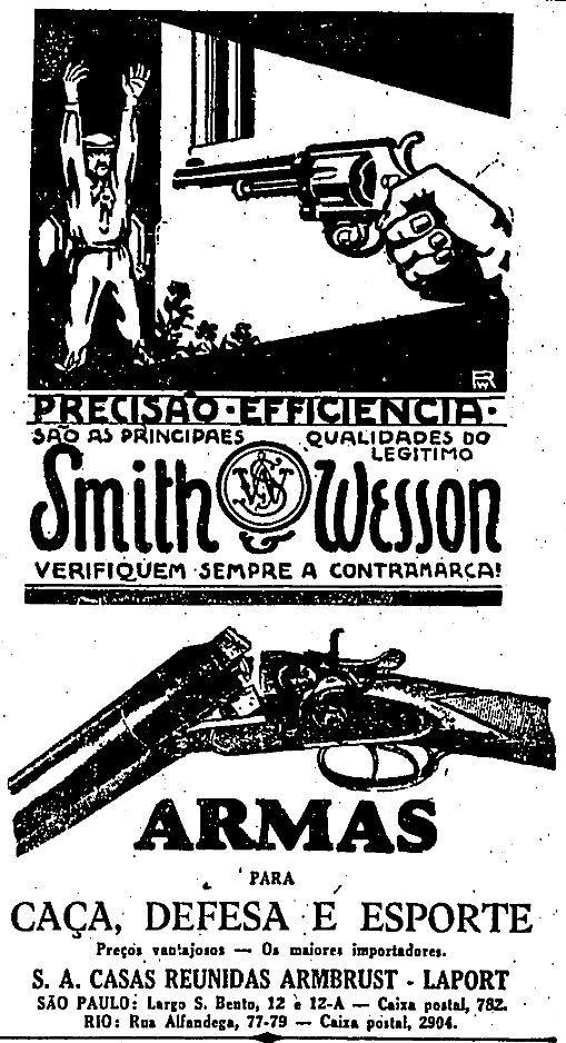 Propaganda das Armas Smith & Wesson em 1929. Naquela época eram permitidos anúncios publicitários de armas.