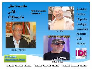 Salvando al Mundo  Viernes 18hs. Historia y Literatura, realidad y Humor.