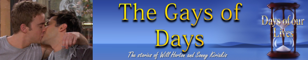 The Gays of Days - All about the stories of Will and Sonny in Days of our Lives