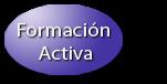 FORMACIÓN ACTIVA