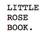 Little Rose Book