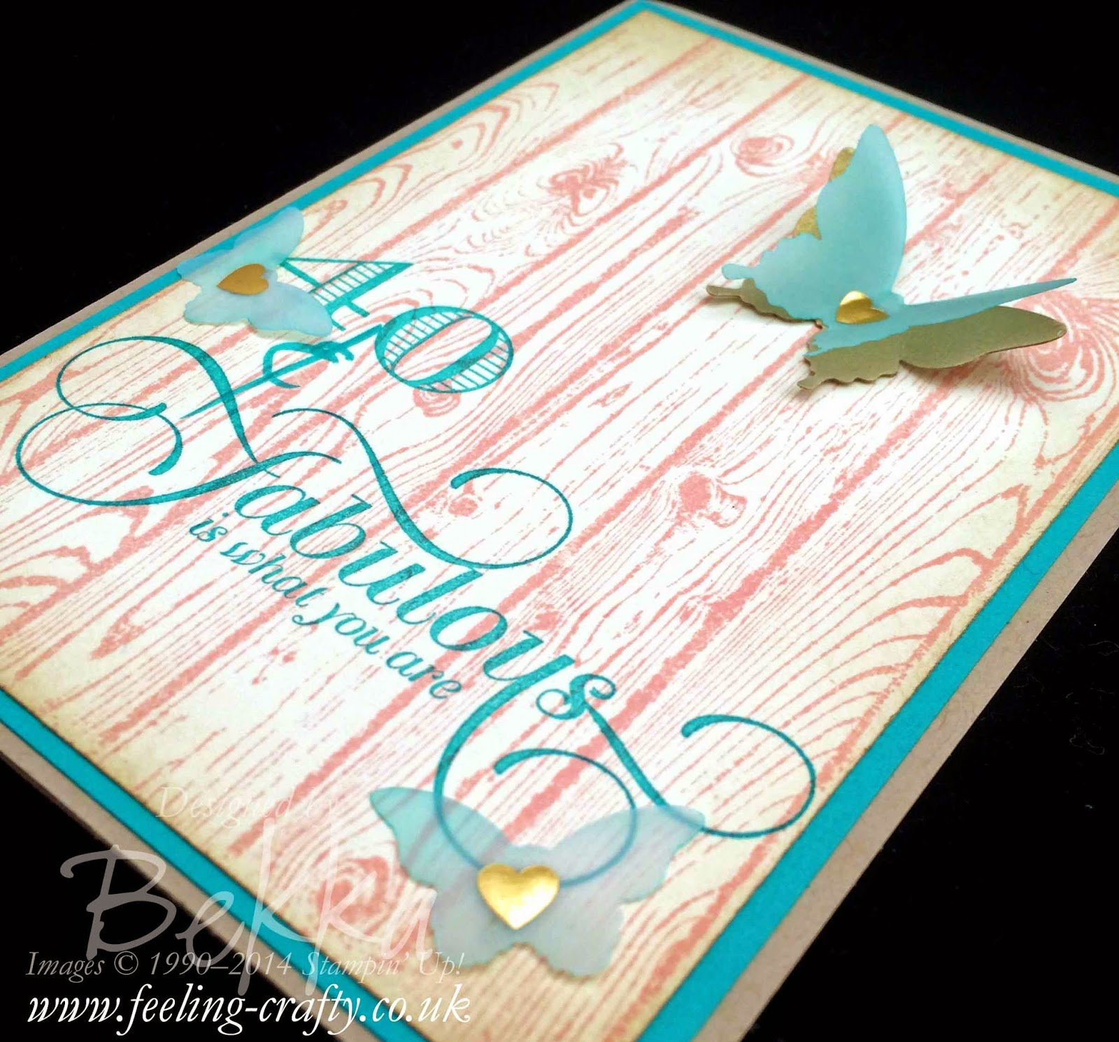 40 & Fabulous Birthday Card by Stampin' Up! UK Independent Demonstrator Bekka - get your Stampin' Up! Products here