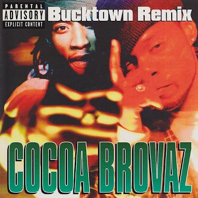 Cocoa Brovaz – Bucktown (Remix) (CDS) (1998) (FLAC + 320 kbps)