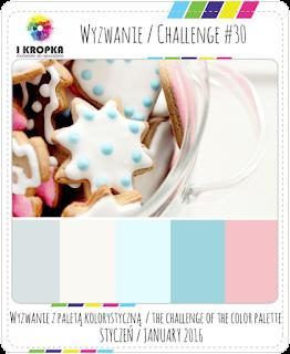 http://pracownia-i-kropka.blogspot.com/2016/01/wyzwanie-challenge-30.html