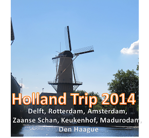 Holland Trip 2014