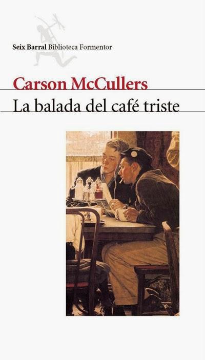 La balada del café triste Carson McCullers