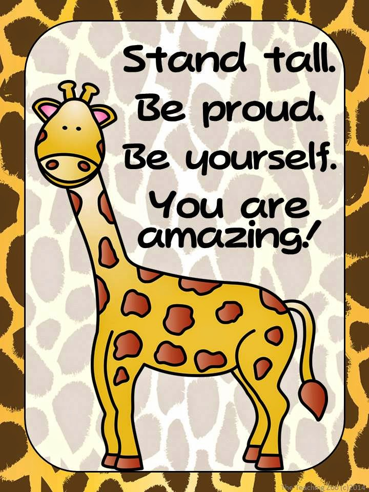 http://www.teacherspayteachers.com/Product/FREEBIE-Zoo-Animals-Giraffe-Positive-Quote-Poster-Jungle-Safari-Theme-1381832